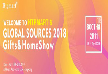 Welcome To 2018 HongKong Global Sources Gifts & Premiums Show